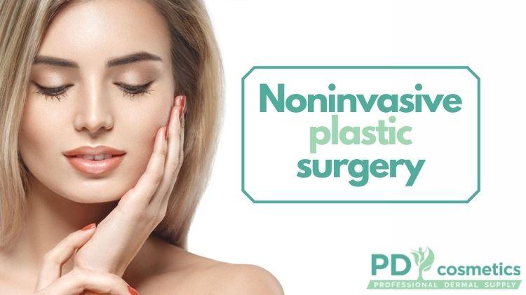 Noninvasive plastic surgery