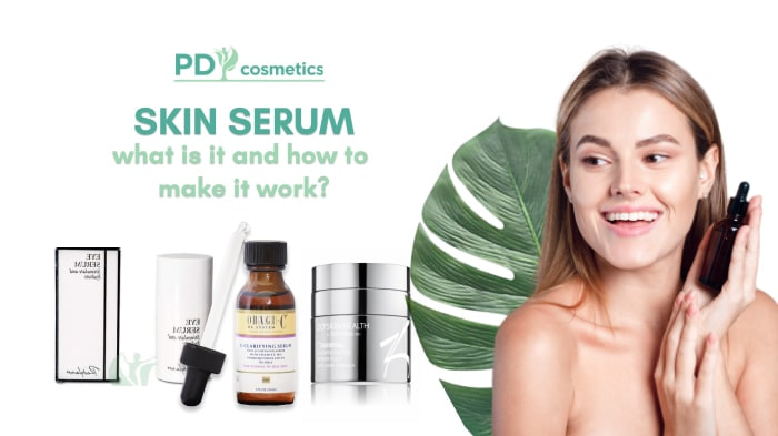 Skin Serum What is It and How to Make It Work